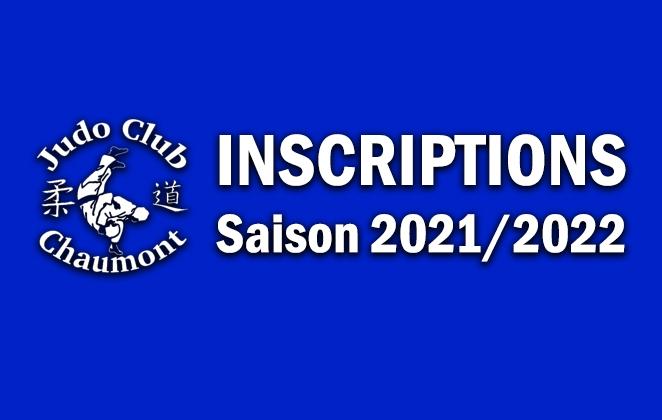 Organisation des Inscriptions au judo club Chaumont pour la saison 2021/2022