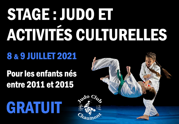 8 & 9 juillet 2021: Stage gratuit de Judo et activités culturelles